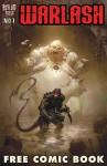 Warlash: Free Comic Book (Warlash: Zombie Mutant Genesis) - Frank Forte, Mike Bliss, Jovan Sekuloski, Riste Sekuloski, Frank Forte, Riste Sekuloski, Alek Sotirovski, Ben Olson, Dwayne Harris