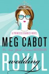 Royal Wedding: Princess Diaries, Volume XI - Meg Cabot
