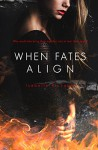 When Fates Align (When Fates Collide Series Book 3) - Isabelle Richards