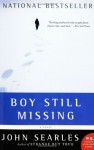 Boy Still Missing: A Novel (P.S.) - John Searles