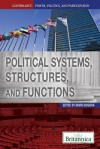 Political Systems, Structures, and Functions - Brian Duignan