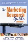 The Marketing Research Guide Second Edition - Robert E. Stevens, David L. Loudon, Morris E. Ruddick, Bruce Wrenn, Philip K. Sherwood