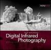 Digital Infrared Photography - Cyrill Harnischmacher