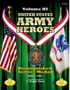 United States Army Heroes - Volume XI: Distinguished Service Medal (1861 - 1942) - C. Douglas Sterner
