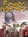 Funny Money - Florence Temko, Tim Davis