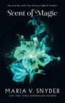 Scent of Magic (An Avry of Kazan Novel) - Maria V. Snyder