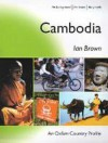 Cambodia: The Background, the Issues, the People - Ian Brown