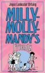 Milly-Molly-Mandy's Friends - Joyce Lankester Brisley