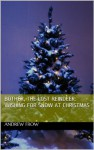 Bother, The Lost Reindeer: Wishing For Snow At Christmas - Andrew Frow