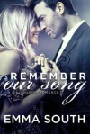 Remember Our Song: A Billionaire Romance - Emma South