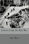 Stories from the New War - Joel Best