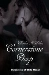 Cornerstone Deep - Charlene A. Wilson