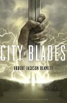 City of Blades (The Divine Cities) by Jackson Bennett, Robert(January 26, 2016) Paperback - Robert Jackson Bennett