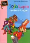 Jojo Lapin Contre Attaque - Alain Royer, Enid Blyton