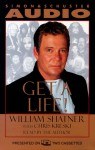 Get a Life! (Audio) - William Shatner