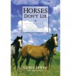 [(Horses Don't Lie: What Horses Teach Us About Our Natural Capacity for Awareness, Confidence, Courage, and Trust)] [Author: Chris Irwin] published on (June, 2001) - Chris Irwin