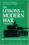 The Lessons Of Modern War Volume III: The Afghan And Falklands Conflicts - Anthony H. Cordesman, Abraham R. Wagner