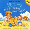 Sisters are for Making Sandcastles (Picture Puffins) by Ziefert, Harriet (2001) Paperback - Harriet Ziefert
