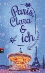 Paris, Clara und ich - Adriana Popescu