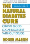 The Natural Diabetes Cure, Second Edition - Roger Mason