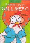 Sorpresa En El Gallinero - Silvia Schujer