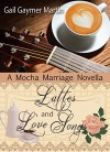 Lattes and Love Songs: Christian Romantic Novella (Mocha Marriages) - Gail Gaymer Martin