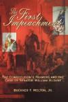 The First Impeachment - Buckner F. Melton Jr.