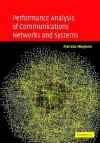 Performance Analysis of Communications Networks and Systems - Piet Van Mieghem