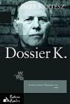 Dossier K. - Imre Kertész, Elżbieta Sobolewska