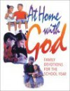 At Home With God: Family Devotions For The School Year - Anne Broyles