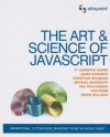 The Art & Science of JavaScript - Cameron Adams, Christian Heilmann, James Edwards, Michael Mahemoff, Ara Pehlivanian, Simon Willison, Dan Webb