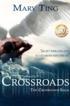 Crossroads (Crossroads Saga Book 1) - Mary Ting