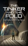 The Tinker And The Fold: Part 1 - Problem with Solaris 3 - Evan Gordon, Scott Gordon, Dennis Duitch, Natalie Pearl, Ann Bryson