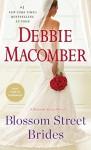 Blossom Street Brides: A Blossom Street Novel - Debbie Macomber
