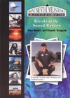 Breaking the Sound Barrier: The Story of Chuck Yeager - Susan Sales Harkins