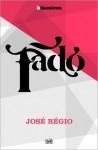 Fado - José Régio