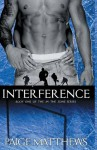 Interference - Paige Matthews