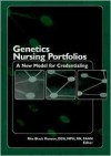 Genetics Nursing Portfolios: A New Model for Credentialing - Rita Monsen
