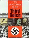 The Encyclopedia Of The Third Reich - Christian Zentner, Christian Zentner, Friedemann Bedürftig