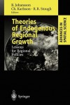Theories of Endogenous Regional Growth: Lessons for Regional Policies - Börje Johansson, Charlie Karlsson, Roger R. Stough