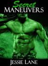 Secret Maneuvers - Jessie Lane