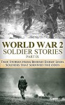 World War 2 Soldier Stories Part IX: True Stories from Behind Enemy Lines, Soldiers that Survived the Odds (World War II, World War 2, Behind Enemy Lines, ... Call, Killing Patton, Monuments Men Book 1) - Ryan Jenkins, World War 2, World War II, Special Forces, Enemy Lines, True Story, Soldier Stories, Killing Patton