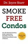 Smoke Free Condo - Joyce Starr