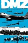DMZ, Vol. 10: Collective Punishmentv - David Lapham, Brian Wood, Nathan Fox