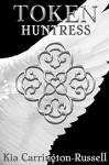 Token Huntress - Kia Carrington-Russell