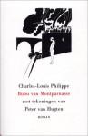 Bubu van Montparnasse - Charles-Louis Philippe, Zsuzsó Pennings, Peter van Hugten