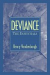 Deviance: The Essentials - Henry Vandenburgh