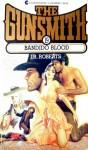 The Gunsmith #019: Bandido Blood - J.R. Roberts
