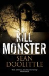 Kill Monster - Kill Monster Sean Doolittle