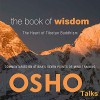 The Book of Wisdom: The Heart of Tibetan Buddhism - Osho, Osho, Osho International